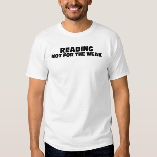 Reading-Not for the weak T-Shirt