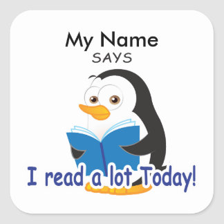 Reading Penguin - I Read A Lot Today! Square Sticker