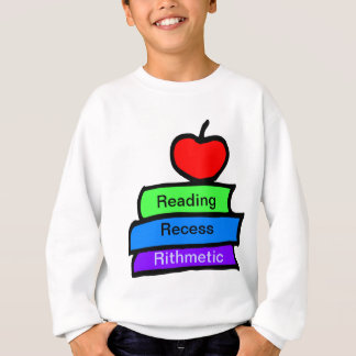 Reading, Recess, Rithmetic Sweatshirt