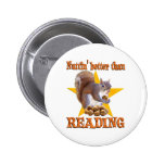 Reading Squirrel Pinback Buttons
