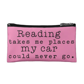 Reading Takes Me Places Cosmetic Bag