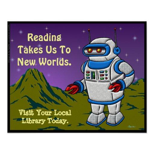 Reading Takes Us To New Worlds. Posters