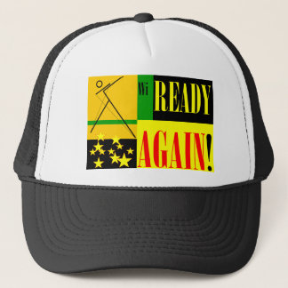Ready Again! Trucker Hat