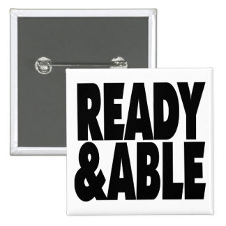 Ready and able button