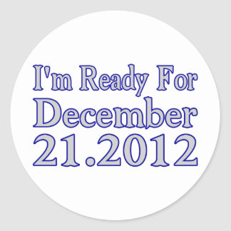 Ready For 2012 Classic Round Sticker