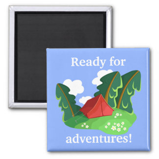 """""""Ready for adventures"""" manget (customizable) Magnet"""