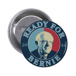 Ready for Bernie Pinback Button