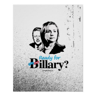 Ready for Billary - Anti Hillary png.png Poster