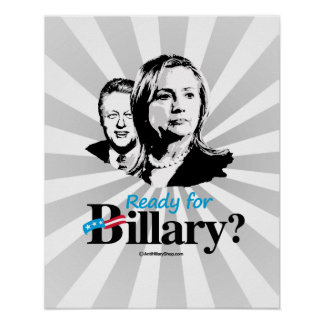 Ready for Billary - Anti Hillary png.png Print