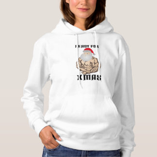 Ready for christmas muscle Santa Claus Hoodie