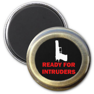 Ready for Intruders Gun Security 2 Inch Round Magnet