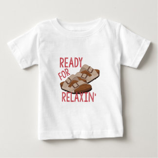 Ready For Relaxin Baby T-Shirt