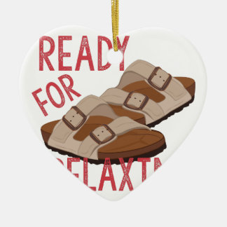 Ready For Relaxin Ceramic Ornament