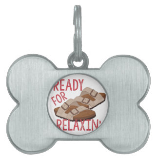 Ready For Relaxin Pet ID Tag