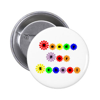 Ready For School Pinback Button