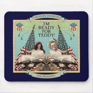 'Ready for Teddy' Roosevelt 1912 Mousepad