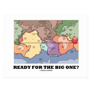 Ready For The Big One? (Plate Tectonics) Postcard