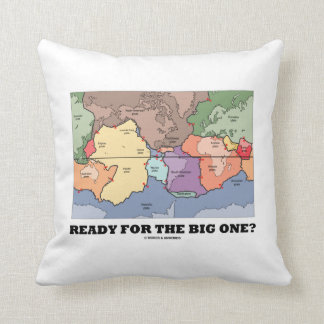 Ready For The Big One? (Plate Tectonics World Map) Throw Pillows
