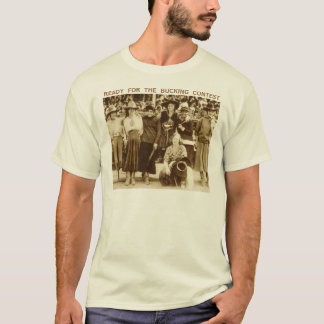 Ready For The Bucking Contest T-Shirt