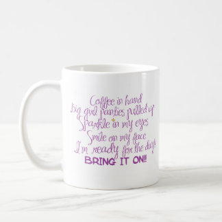 READY FOR THE DAY COFFEE MUG