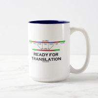 Ready For Translation (pre-mRNA Into mRNA) Two-Tone Coffee Mug