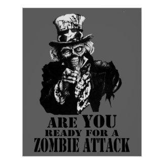 Ready For Zombie Attack Poster