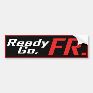 Ready Go FR Bumper Sticker
