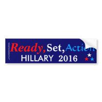 Ready, Set, Action Hillary 2016 Bumper Sticker