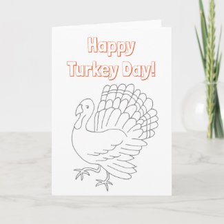 Ready to Color Happy Turkey Day Greeting Card