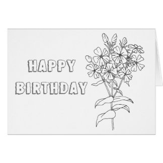 Ready to Color Phlox with Leaves Birthday Card