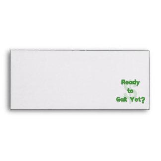 Ready To Galt Yet Envelopes