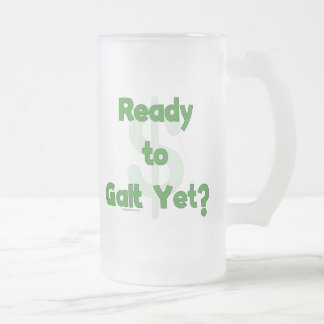 Ready To Galt Yet Frosted Glass Beer Mug