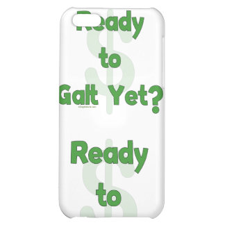 Ready To Galt Yet iPhone 5C Covers