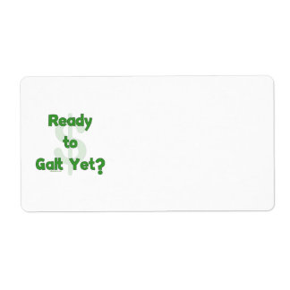 Ready To Galt Yet Personalized Shipping Label