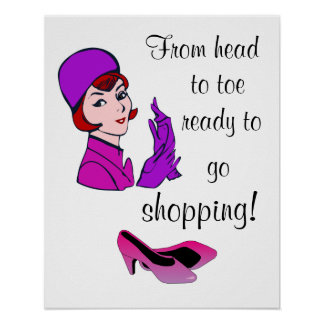 Ready to go Shopping Funny Poster