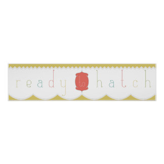 Ready to Hatch Baby Shower Banner Posters
