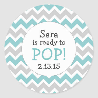 Ready to Pop Baby Shower Favor / teal chevron Classic Round Sticker