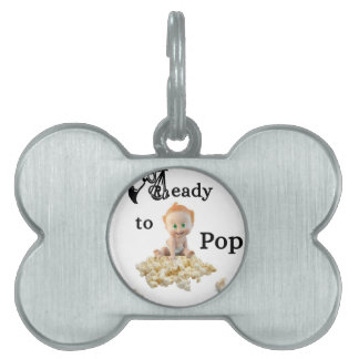 Ready to Pop Pet Name Tag