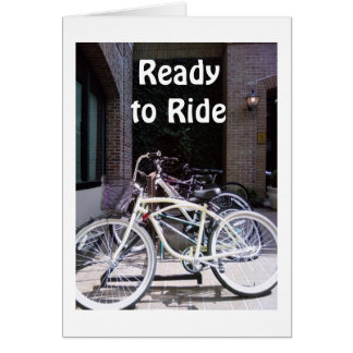 READY TO RIDE (ENJOY YOUR DAY) BIRTHDAY BIKES CARD