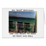 READY TO ROCK OR ROCK/ROLL MUTUAL BIRTHDAY CARDS