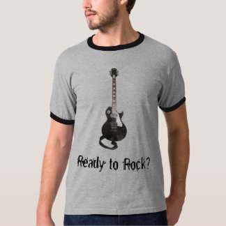 Ready to Rock? T-Shirt