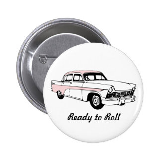 Ready to Roll Vintage Car Pinback Button