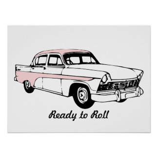 Ready to Roll Vintage Car Poster
