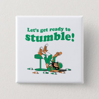 READY TO STUMBLE BUTTON