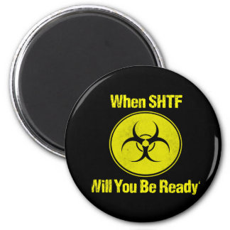 Ready When SHTF Design Prepper Magnet
