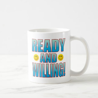 Ready Willing Life B Coffee Mug