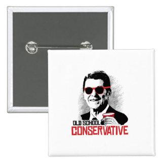Reagan - conservador de la escuela vieja pin cuadrada 5 cm