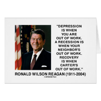 Reagan Depression Work Recession Recovery Carter Greeting Card