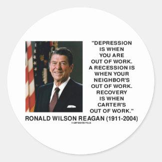 Reagan Depression Work Recession Recovery Carter Round Sticker