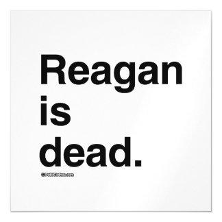 Reagan es muerto